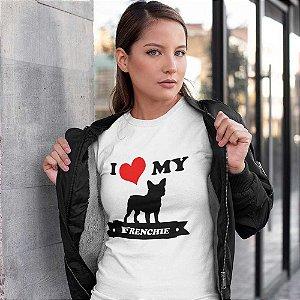 Baby Look Eu amo meu Bulldog Francês