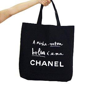 """Bolsa lona """"A minha outra bolsa é uma CHANEL"""""""