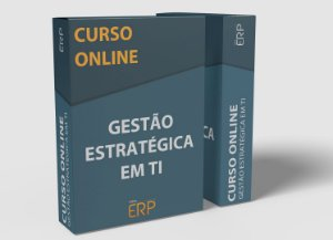"""Curso online """"Gestão Estratégica em TI"""""""