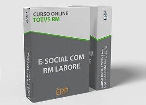 """Curso online """"Totvs RM - E-Social com RM Labore"""""""