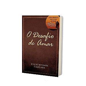 Livro O Desafio De Amar - Stephen e Alex Kendrick - Bv Books