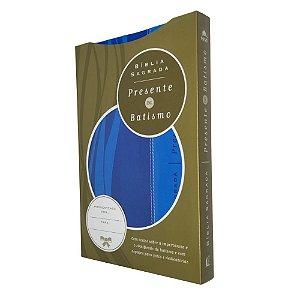Bíblia Sagrada Presente De Batismo NVI - Capa Luxo Azul