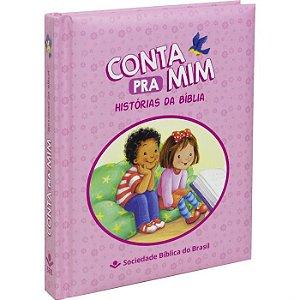 Livro Infantil Conta Pra Mim Histórias Da Bíblia Rosa - Sbb