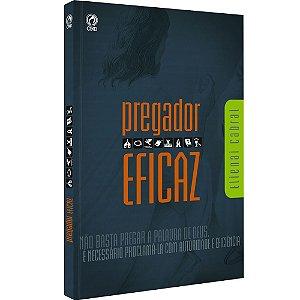 Livro O Pregador Eficaz - Elienai Cabral  - CPAD