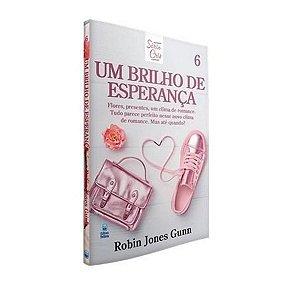 Livro Um Brilho De Esperança- Robin Jones Gunn