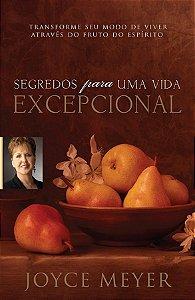 Livro segredos Para Uma Vida Excepcional - Joyce Meyer
