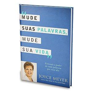 Livro Mude Suas Palavras, Mude Sua Vida - Joyce Meyer