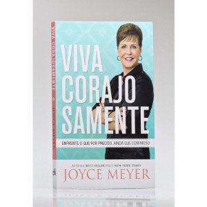 Livro Viva Corajosamente - Joyce Meyer - Bello Publicações