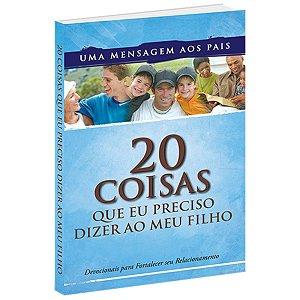 Livro Devocional 20 Coisas Que Eu Preciso Dizer AO Meu Filho - BV Books