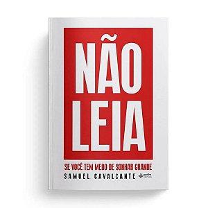 Livro Nao Leia - Samuel Cavalcante - Quatro Ventos