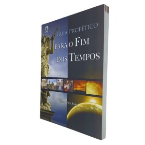 Guia Profético para o Fim dos Tempos - Timothy P. Jones CPAD