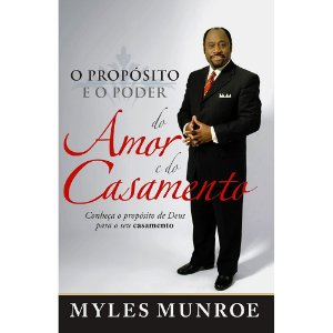 Livro O Proposito E O Poder Do Amor E Do Casamento  Myles M.