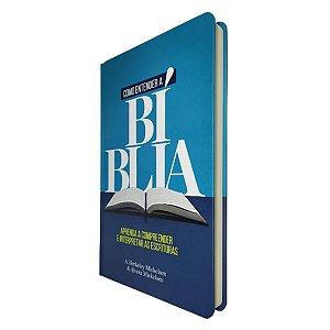 Livro Como Entender A Bíblia Capa Dura - Editora Geográfica
