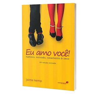 Livro Eu Amo Você - Jaime Kemp - United Press
