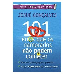 Livro 101 Erros Que Os Namorados Não Podem Cometer - Josué G