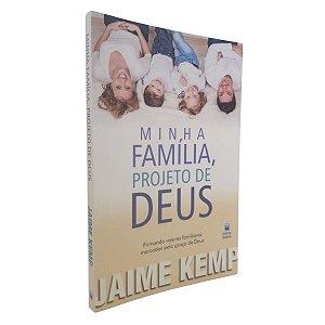 Livro Minha Família, Projeto De Deus - Jaime Kemp - Betânia