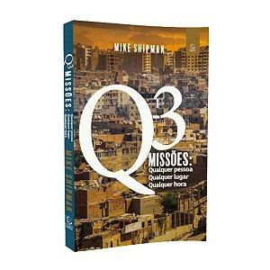 Livro Q3 Missões - Mike Shipman - Editora Esperança