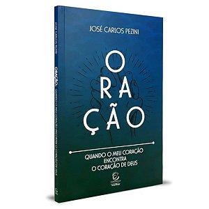 Livro Oração - José Carlos Pezini - Editora Esperança