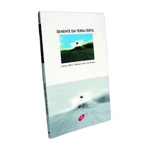Livro Semente Em terra Fértil - Otto C. Tollefson-Encontro
