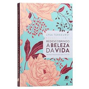 Livro Redescobrindo A beleza Da Bíblia - Lysa Terkeurst