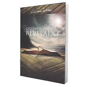 Livro - O Conhecimento Revelado - Luciano Subirá
