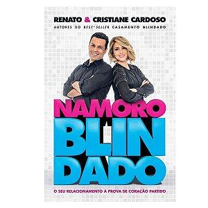 Livro Namoro Blindado - Renato e Cristiane Cardoso
