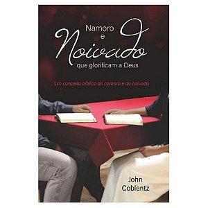 Livro Namoro E Noivado Que Glorificam A Deus - John Coblentz