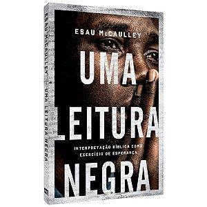 Livro Uma Leitura Negra - Esau McCaulley - Mundo cristão