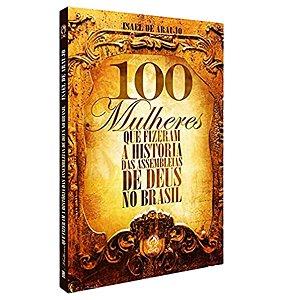 Livro 100 Mulheres Que Fizeram A História Das Assembleias