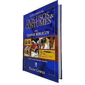 Manual Dos Usos e Costumes Tempos Bíblicos Estudo Teológico