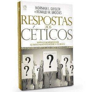 Respostas aos Céticos - Norman Geisler - Cpad