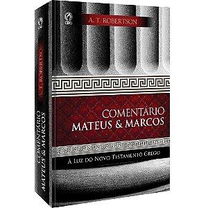 Comentário de Mateus E Marcos - A. T. Robertson - Cpad