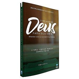 O Melhor de Deus Para Sua Vida Vol 3 - Hernandes Dias Lopes - Editora Betania
