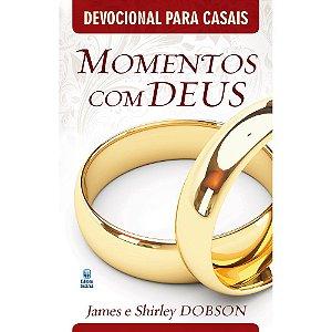Momentos Com Deus - Devocional Para Casais - James E Shirley Dobson - Editora Betania