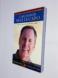 O Melhor de Max Lucado - Três livros em um