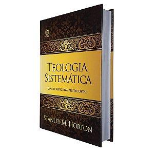 Livro Teologia Sistemática - Stanley M. Horton - Cpad
