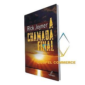 Livro A Chamada Final - Rick Joyner - DW