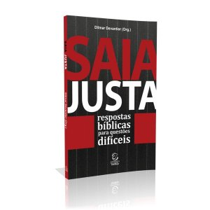 Livro  Saia Justa - Dilmar Devantier - Editora Esperança