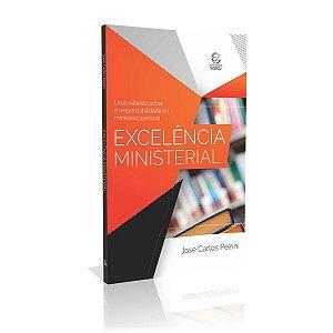 Livro Excelência Ministerial - José Carlos Pezini