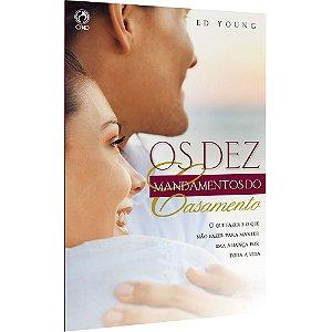 Livro Os Dez Mandamentos Do Casamento - Ed Young -  CPAD