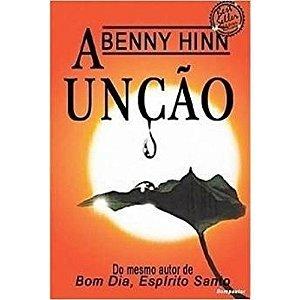 Livro a Unção - Benny Hinn
