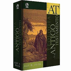 Teologia do Antigo Testamento - Roy B. Zuck  - Cpad