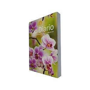Livro Pão Diário Volume 24 Capa Flores - Pão Diário 2021
