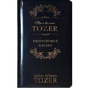Livro Dia a dia com Tozer Devocional Diário - A. W. Tozer -  Pão Diário