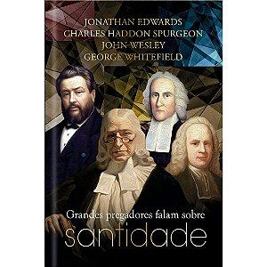 Livro Grandes Pregadores falam sobre Santidade