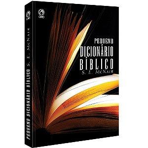 Livro Pequeno Dicionário Bíblico - S.E. McNair - CPAD