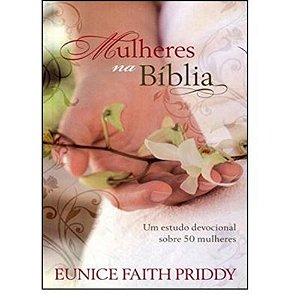 Mulheres Na Bíblia - Devocional Das Mulheres - Volume Unico