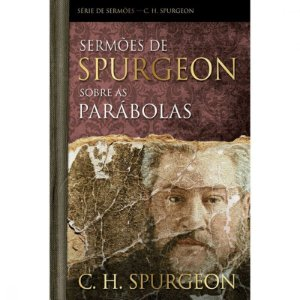 Livro Sermoes De Spurgeon Sobre As Parabolas