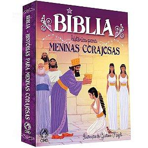 Bíblia - Histórias para Meninas Corajosas - Cpad