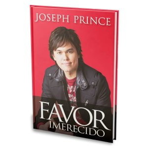Livro Favor Imerecido - Joseph Prince - Bello Publicações